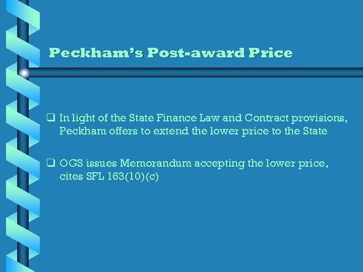Peckham's Post-award Price q In light of the State Finance Law and Contract provisions,