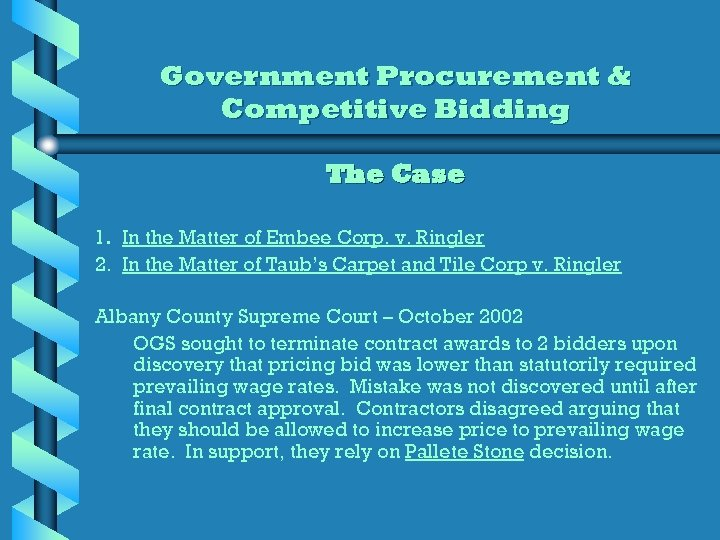 Government Procurement & Competitive Bidding The Case 1. In the Matter of Embee Corp.