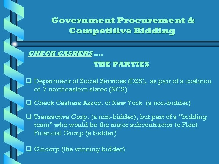 Government Procurement & Competitive Bidding CHECK CASHERS …. THE PARTIES q Department of Social