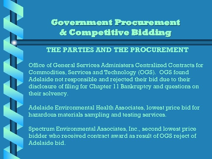 Government Procurement & Competitive Bidding THE PARTIES AND THE PROCUREMENT Office of General Services