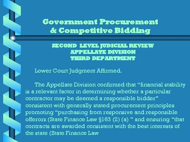 Government Procurement & Competitive Bidding SECOND LEVEL JUDICIAL REVIEW APPELLATE DIVISION THIRD DEPARTMENT Lower