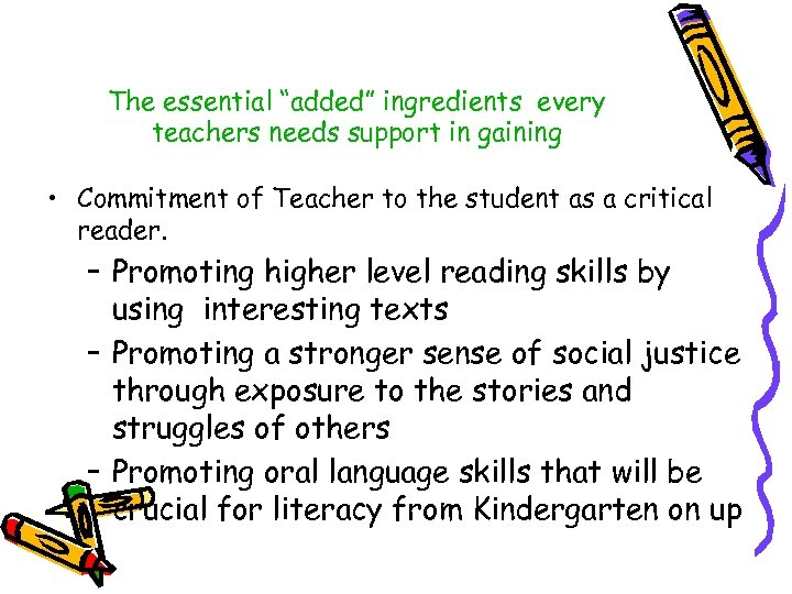 "The essential ""added"" ingredients every teachers needs support in gaining • Commitment of Teacher"