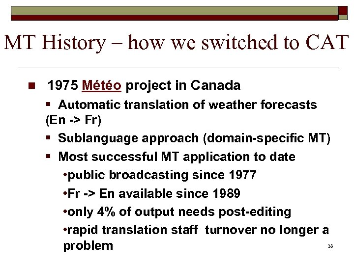MT History – how we switched to CAT n 1975 Météo project in Canada