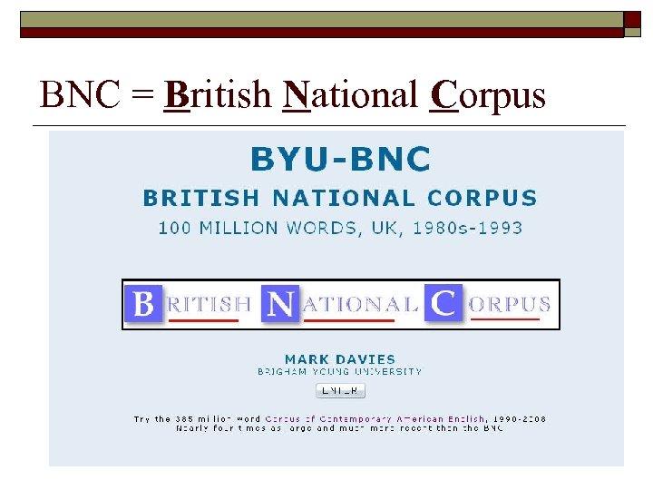 BNC = British National Corpus
