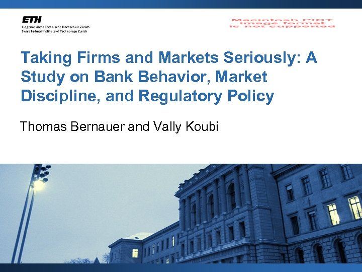 Taking Firms and Markets Seriously: A Study on Bank Behavior, Market Discipline, and Regulatory