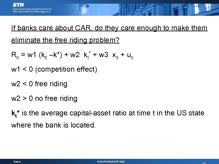 If banks care about CAR, do they care enough to make them eliminate the