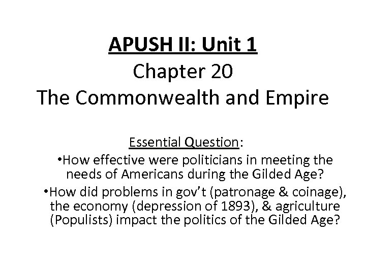 Apush Ii Unit 1 Chapter 20 The Commonwealth