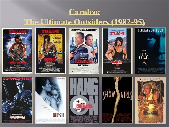 Carolco: The Ultimate Outsiders (1982 -95)