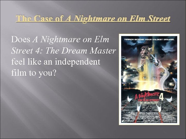 The Case of A Nightmare on Elm Street Does A Nightmare on Elm Street
