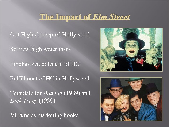 The Impact of Elm Street Out High Concepted Hollywood Set new high water mark