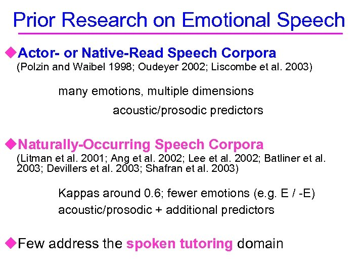 Prior Research on Emotional Speech u. Actor- or Native-Read Speech Corpora (Polzin and Waibel