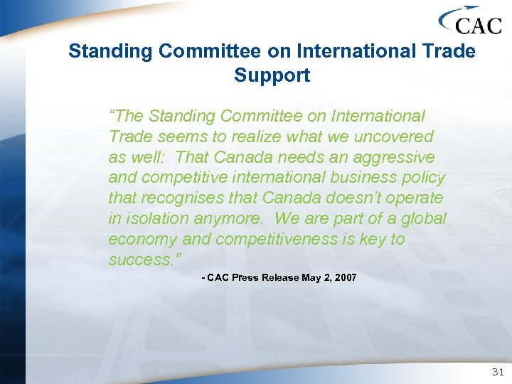 """Standing Committee on International Trade Support """"The Standing Committee on International Trade seems to"""