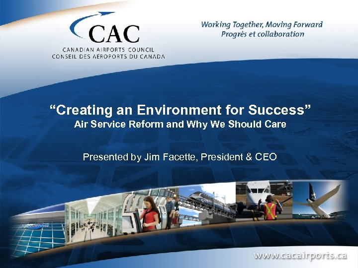 """""""Creating an Environment for Success"""" Air Service Reform and Why We Should Care Presented"""