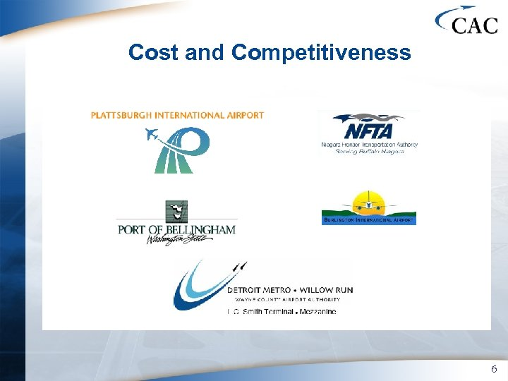 Cost and Competitiveness 6
