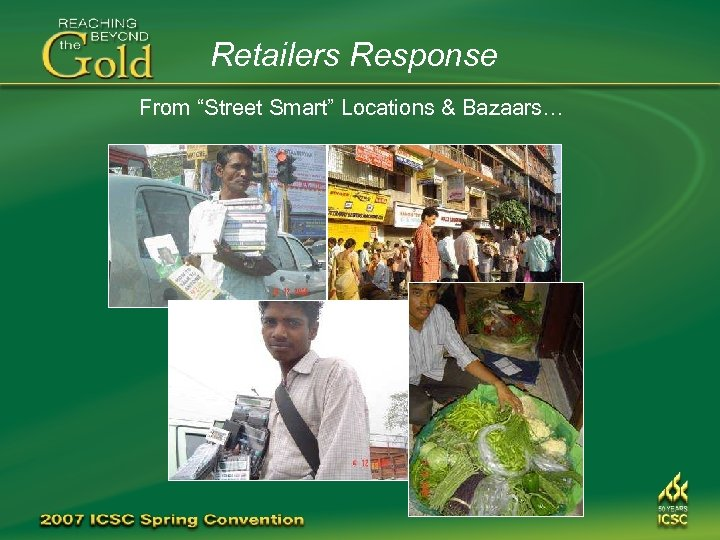 "Retailers Response From ""Street Smart"" Locations & Bazaars…"