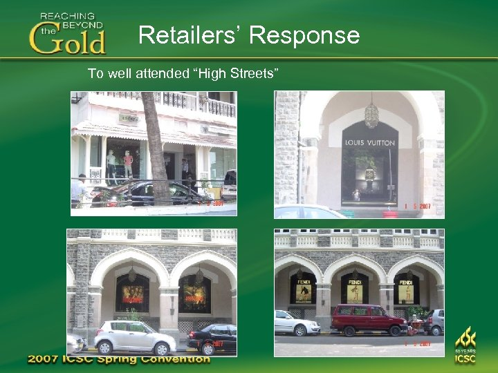 "Retailers' Response To well attended ""High Streets"""