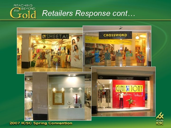 Retailers Response cont…