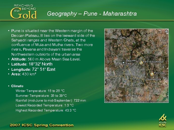 Geography – Pune - Maharashtra • Pune is situated near the Western margin of