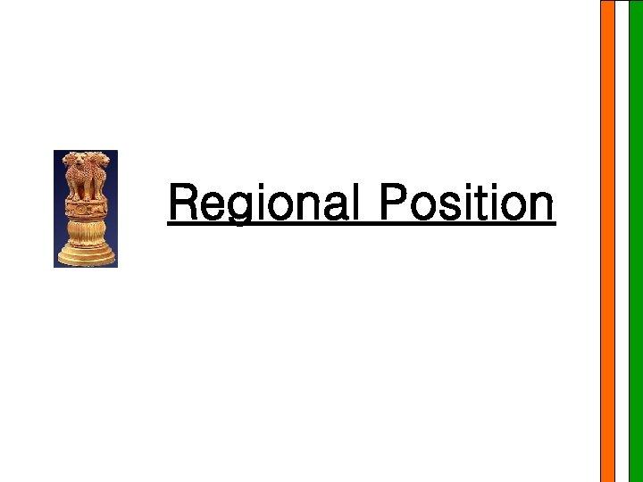 Regional Position