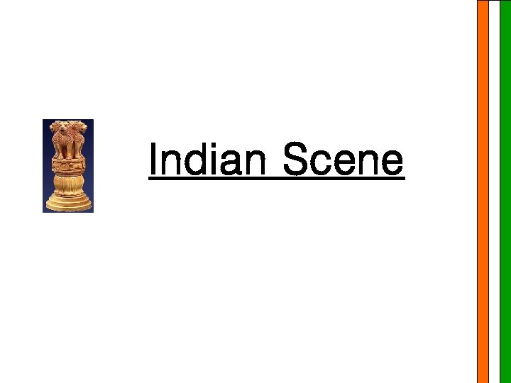 Indian Scene