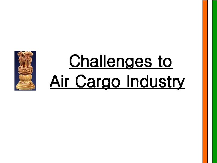 Challenges to Air Cargo Industry