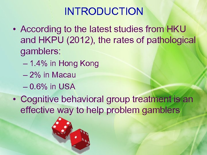 INTRODUCTION • According to the latest studies from HKU and HKPU (2012), the rates
