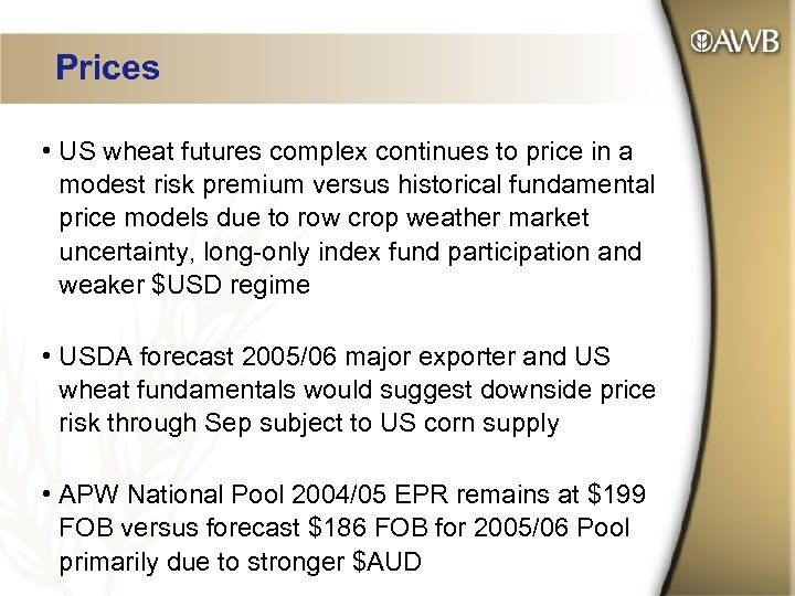 Prices • US wheat futures complex continues to price in a modest risk premium