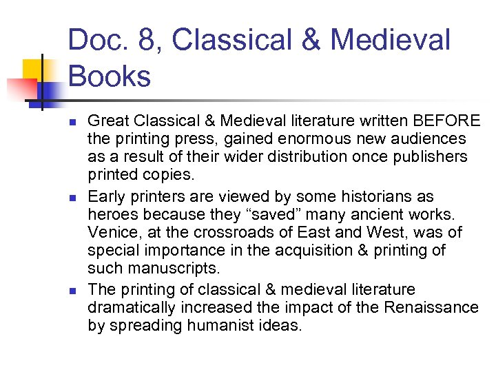 Doc. 8, Classical & Medieval Books n n n Great Classical & Medieval literature