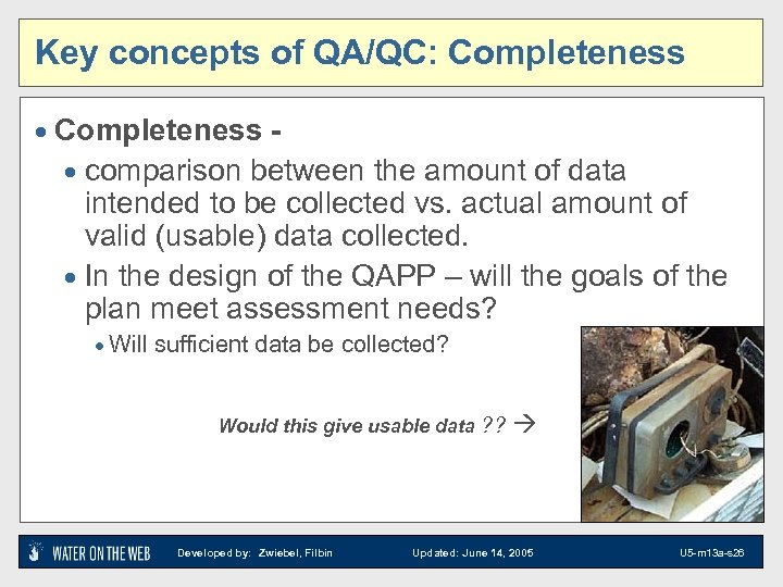 Key concepts of QA/QC: Completeness · comparison between the amount of data intended to