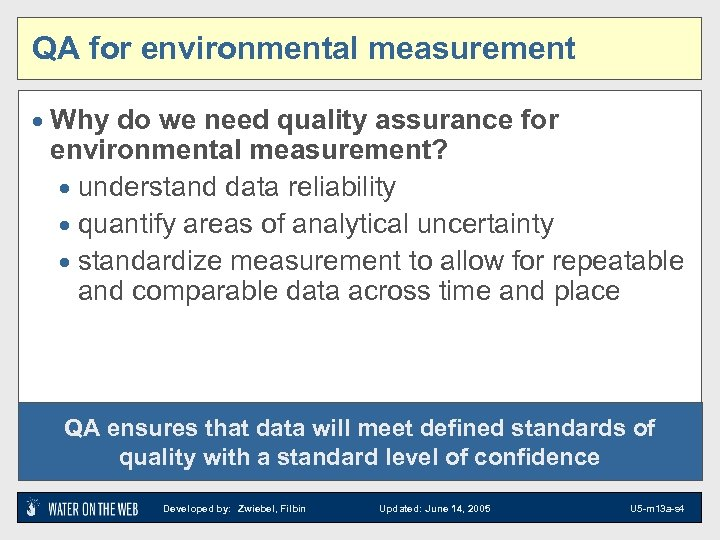 QA for environmental measurement · Why do we need quality assurance for environmental measurement?