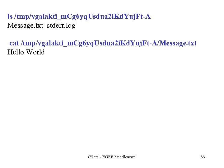 ls /tmp/vgalakti_m. Cg 6 yq. Usdua 2 i. Kd. Yuj. Ft-A Message. txt stderr.