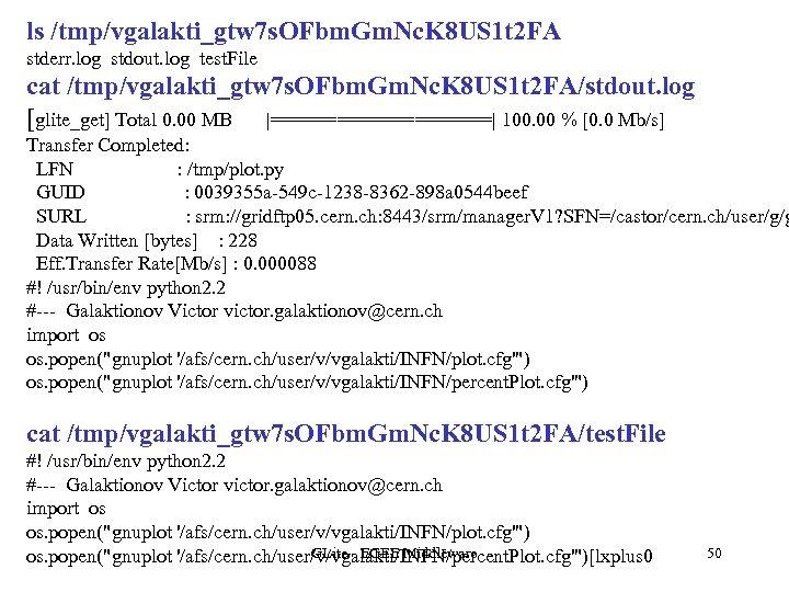 ls /tmp/vgalakti_gtw 7 s. OFbm. Gm. Nc. K 8 US 1 t 2 FA