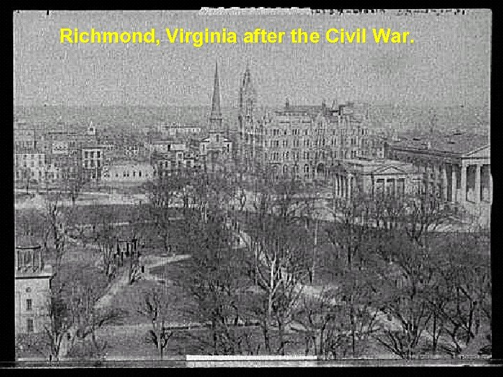 Richmond, Virginia after the Civil War.