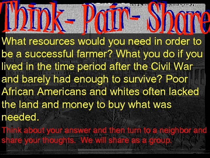 What resources would you need in order to be a successful farmer? What you