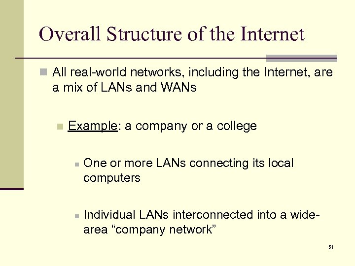 Overall Structure of the Internet n All real-world networks, including the Internet, are a