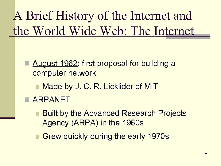 A Brief History of the Internet and the World Wide Web: The Internet n