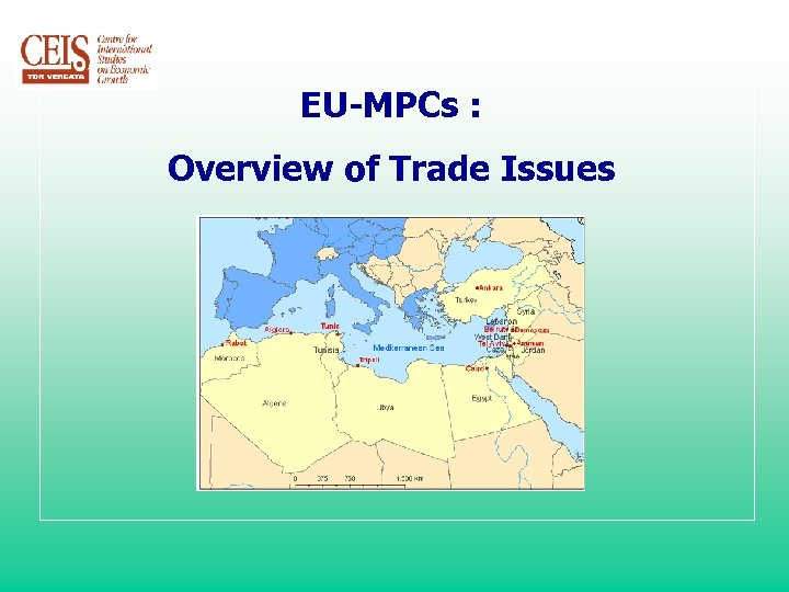 EU-MPCs : Overview of Trade Issues