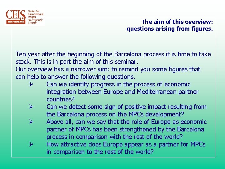 The aim of this overview: questions arising from figures. Ten year after the beginning