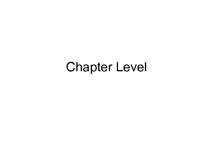 Chapter Level
