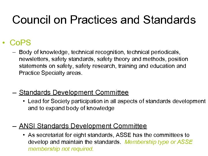 Council on Practices and Standards • Co. PS – Body of knowledge, technical recognition,