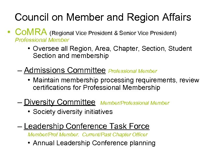 Council on Member and Region Affairs • Co. MRA (Regional Vice President & Senior