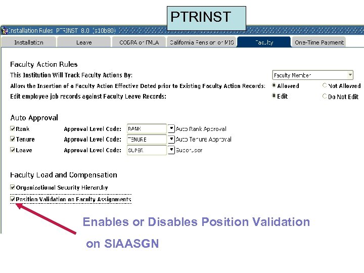 PTRINST Enables or Disables Position Validation on SIAASGN