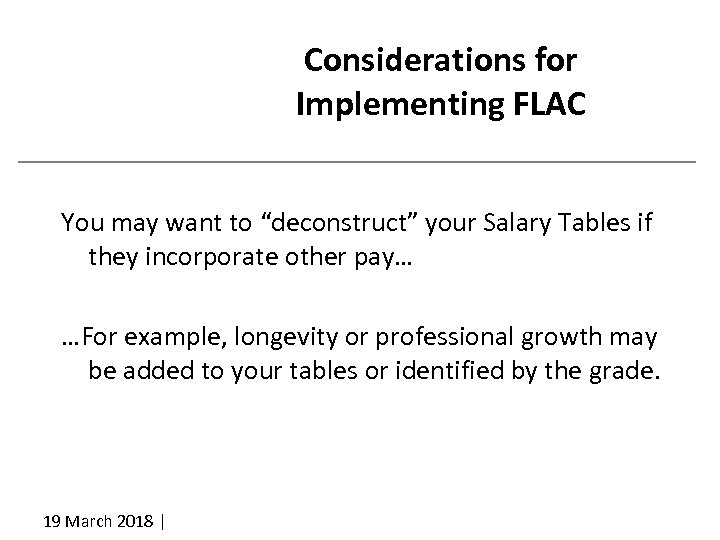 """Considerations for Implementing FLAC You may want to """"deconstruct"""" your Salary Tables if they"""