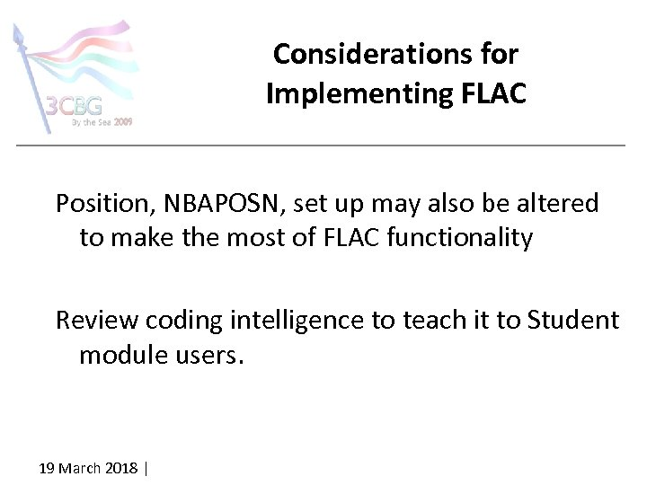 Considerations for Implementing FLAC Position, NBAPOSN, set up may also be altered to make