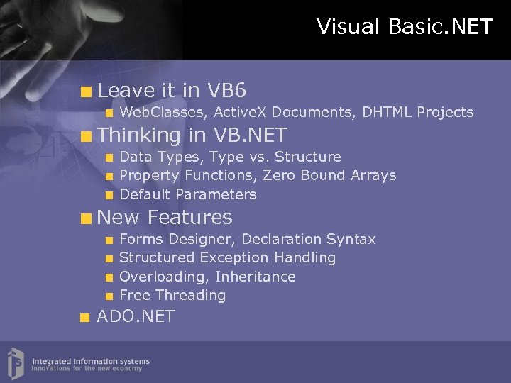 Introduction to Visual Studio NET Integrated Information Systems