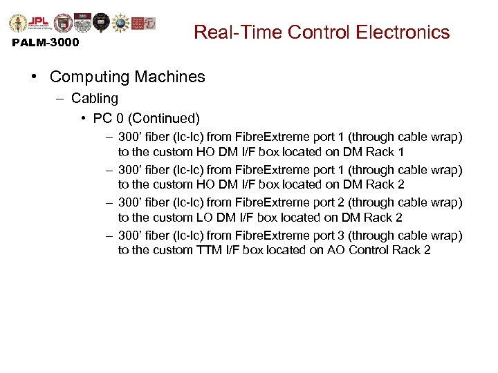 PALM-3000 Real-Time Control Electronics • Computing Machines – Cabling • PC 0 (Continued) –