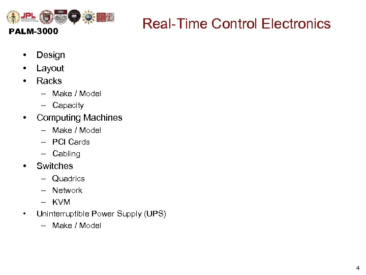 PALM-3000 • • • Real-Time Control Electronics Design Layout Racks – Make / Model