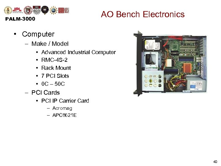 AO Bench Electronics PALM-3000 • Computer – Make / Model • • • Advanced