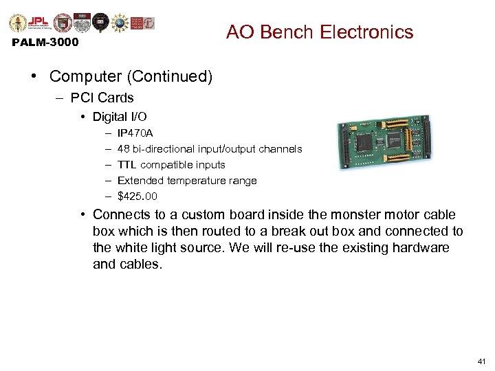 AO Bench Electronics PALM-3000 • Computer (Continued) – PCI Cards • Digital I/O –