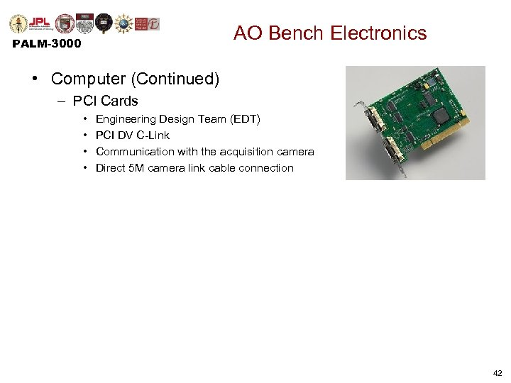 AO Bench Electronics PALM-3000 • Computer (Continued) – PCI Cards • • Engineering Design